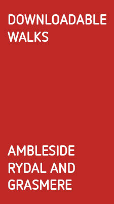 DOWNLOADABLE LAKELAND WALKS; Ambleside, Rydal and Grasmere.