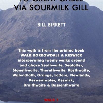 TO GREAT GABLE VIA SOURMILK GILL