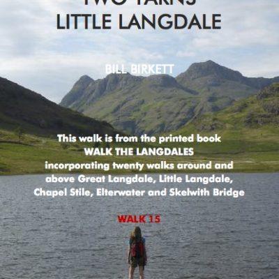 LANGDALE WALK 15 Two Tarns Little Langdale