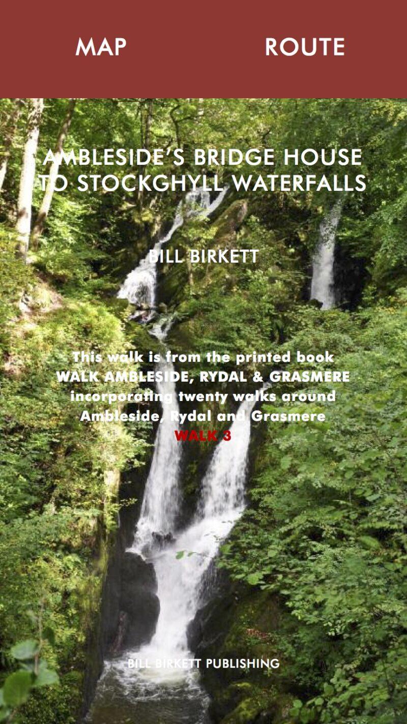Amblesides Bridge House to Stockghyll Waterfalls