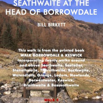 SEATOLLER TO SEATHWAITE AT THE HEAD OF BORROWDALE