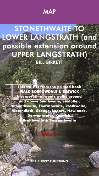 STONETHWAITE TO LOWER LANGSTRATH (and possible extension around UPPER LANGSTRATH)